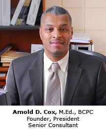 Arnold D. Cox, M.Ed., BCPC President & Senior Consultant